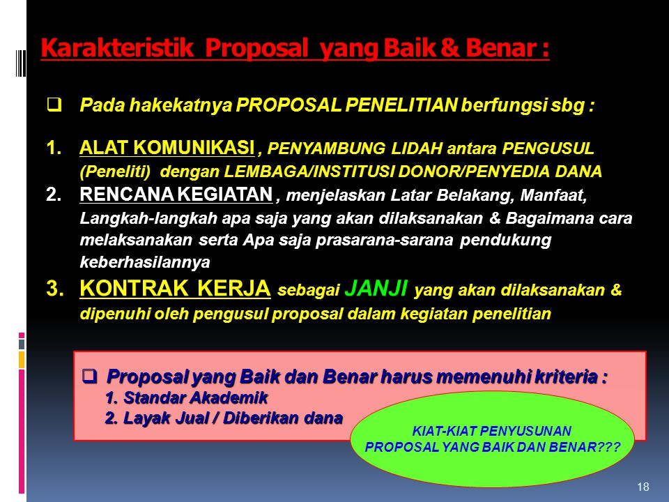 Karakteristik Proposal yang Baik & Benar :