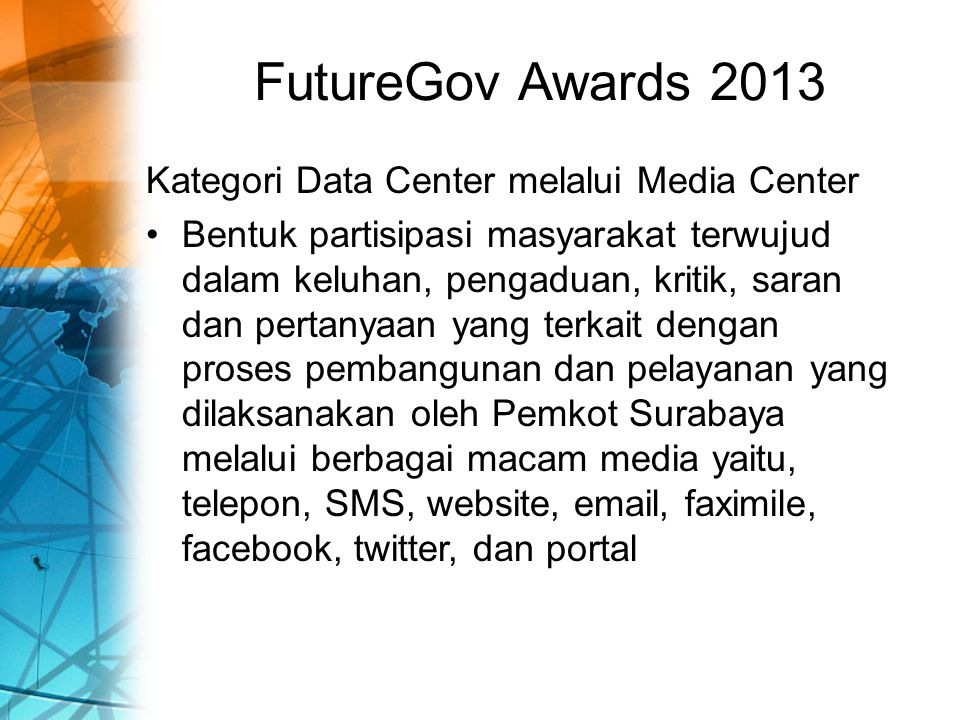 FutureGov Awards 2013 Kategori Data Center melalui Media Center