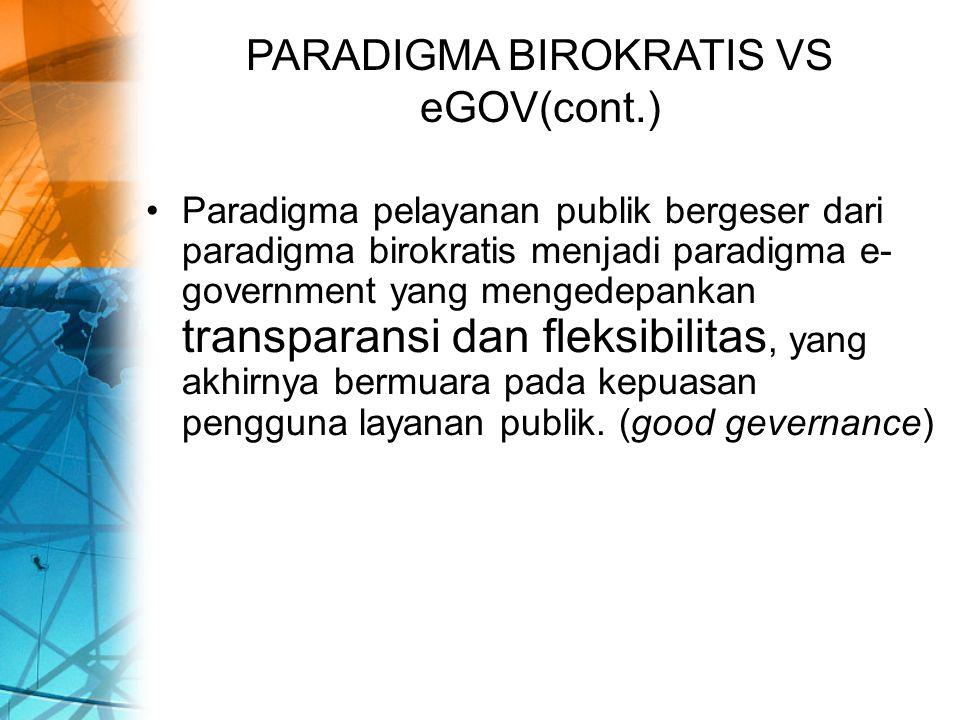PARADIGMA BIROKRATIS VS eGOV(cont.)