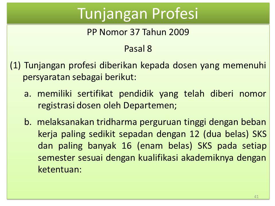 Tunjangan Profesi PP Nomor 37 Tahun 2009 Pasal 8