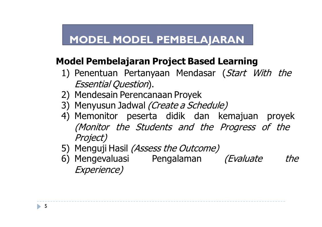 Model Pembelajaran Project Based Learning