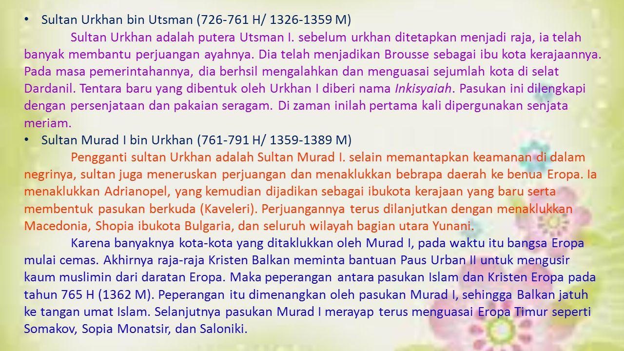 Sultan Urkhan bin Utsman (726-761 H/ 1326-1359 M)