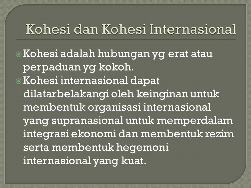 Kohesi dan Kohesi Internasional
