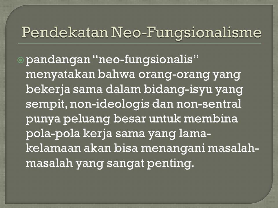 Pendekatan Neo-Fungsionalisme