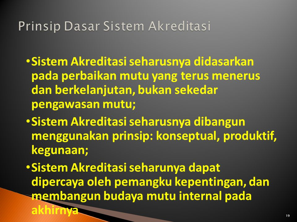 Prinsip Dasar Sistem Akreditasi