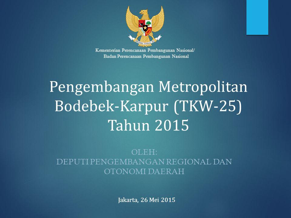 Pengembangan Metropolitan Bodebek-Karpur (TKW-25) Tahun 2015