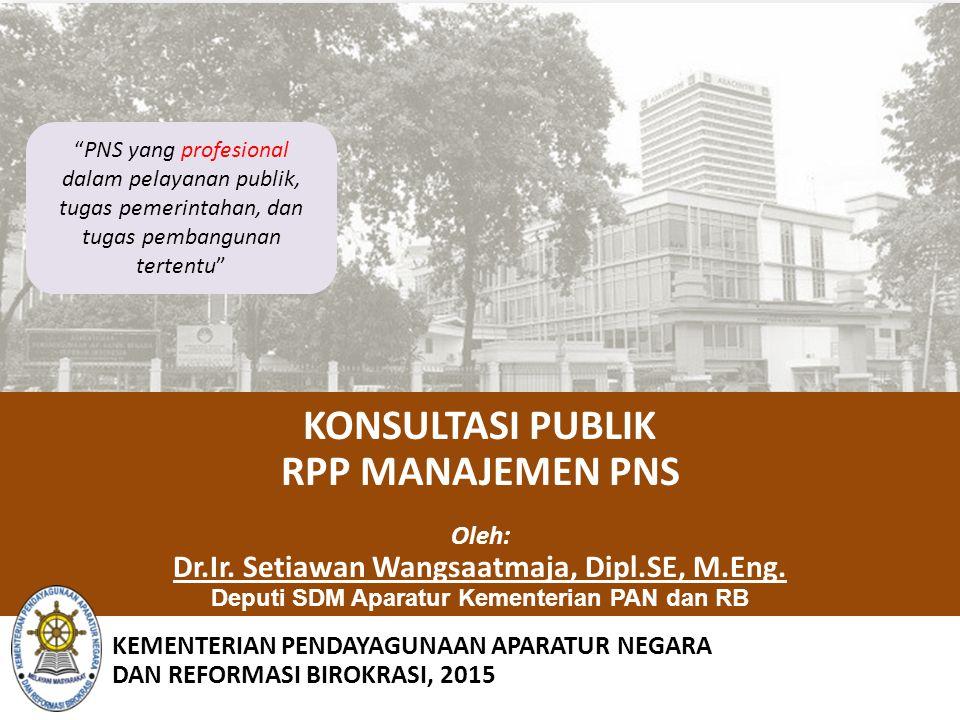 PNS yang profesional dalam pelayanan publik, tugas pemerintahan, dan tugas pembangunan tertentu