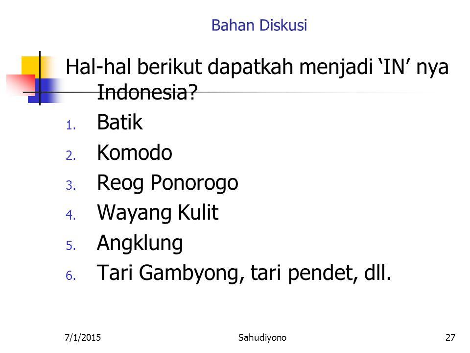 Hal-hal berikut dapatkah menjadi 'IN' nya Indonesia Batik Komodo