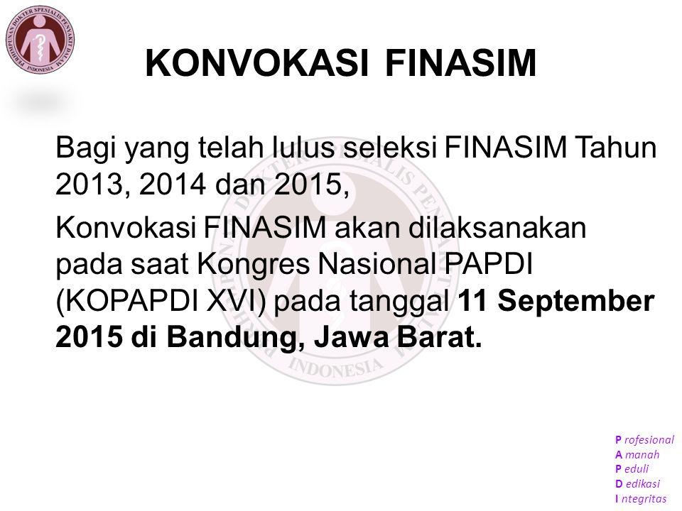 KONVOKASI FINASIM Bagi yang telah lulus seleksi FINASIM Tahun 2013, 2014 dan 2015,