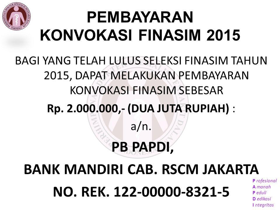 PEMBAYARAN KONVOKASI FINASIM 2015