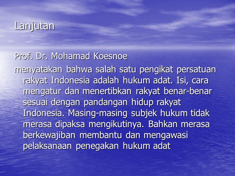 Lanjutan Prof. Dr. Mohamad Koesnoe