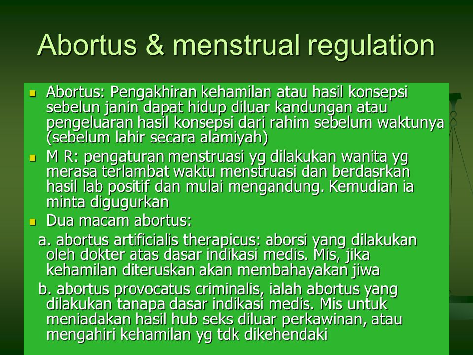 Abortus & menstrual regulation