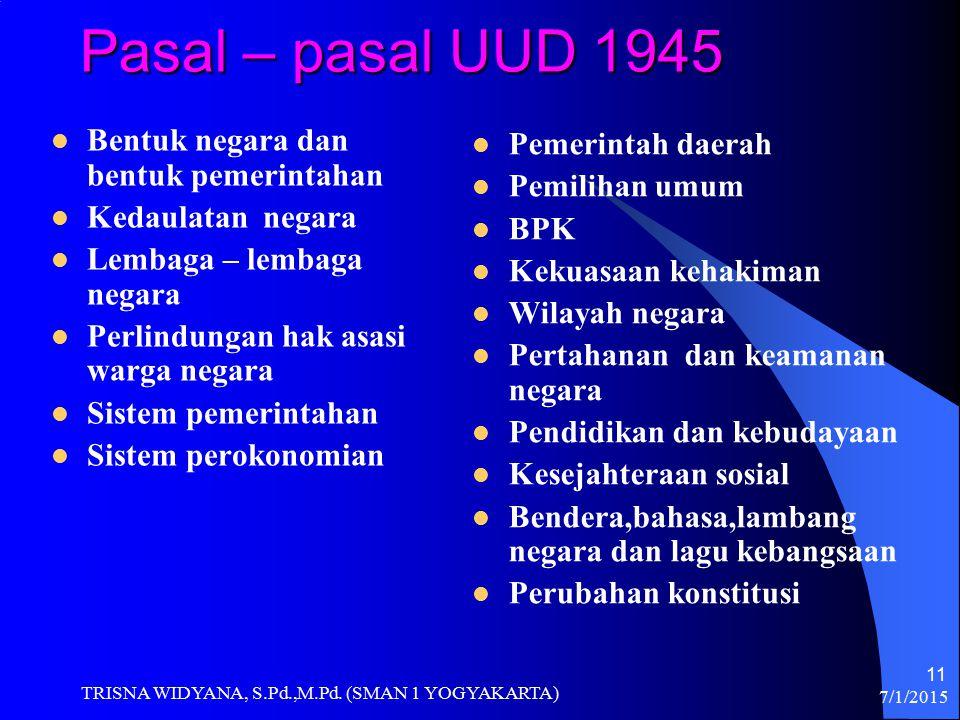 Pasal – pasal UUD 1945 Bentuk negara dan bentuk pemerintahan