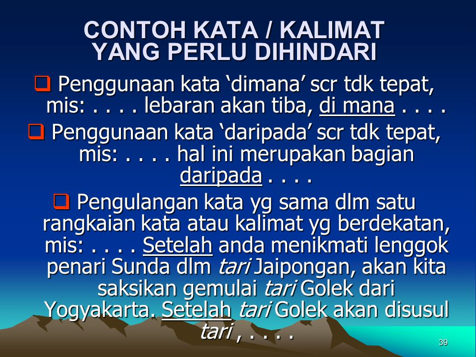 CONTOH KATA / KALIMAT YANG PERLU DIHINDARI