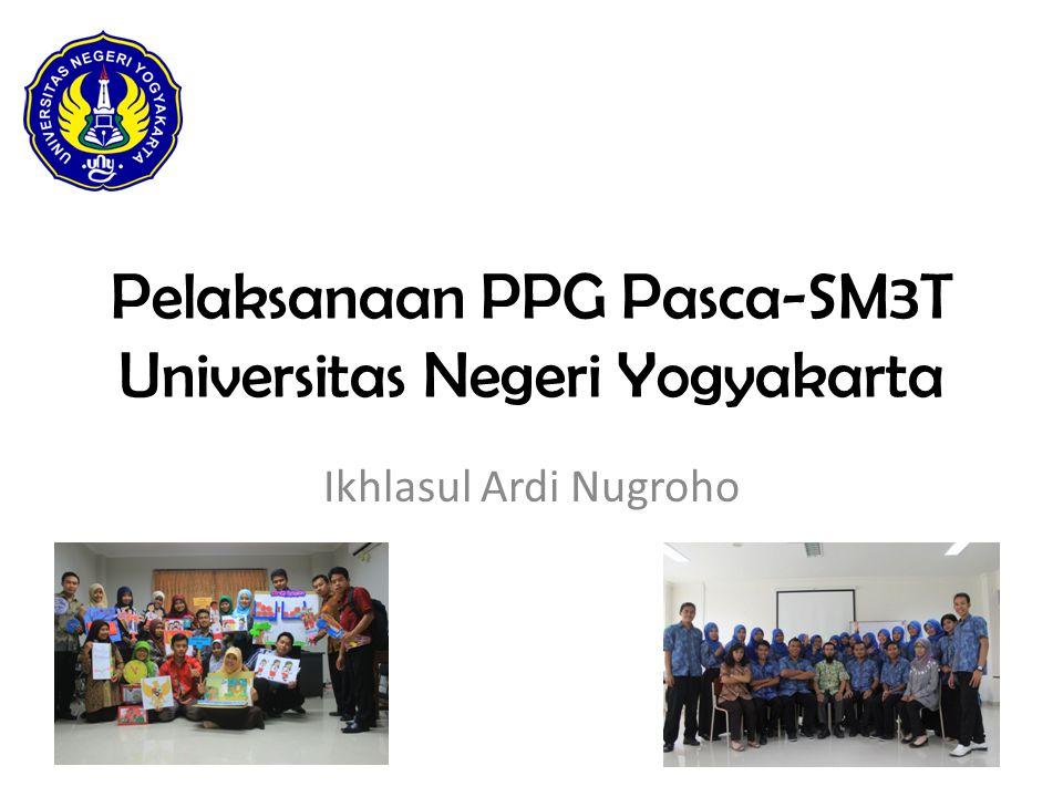 Pelaksanaan PPG Pasca-SM3T Universitas Negeri Yogyakarta