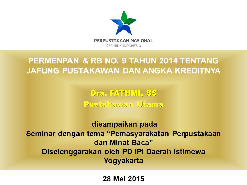PERMENPAN & RB NO. 9 TAHUN 2014 TENTANG JAFUNG PUSTAKAWAN DAN ANGKA KREDITNYA