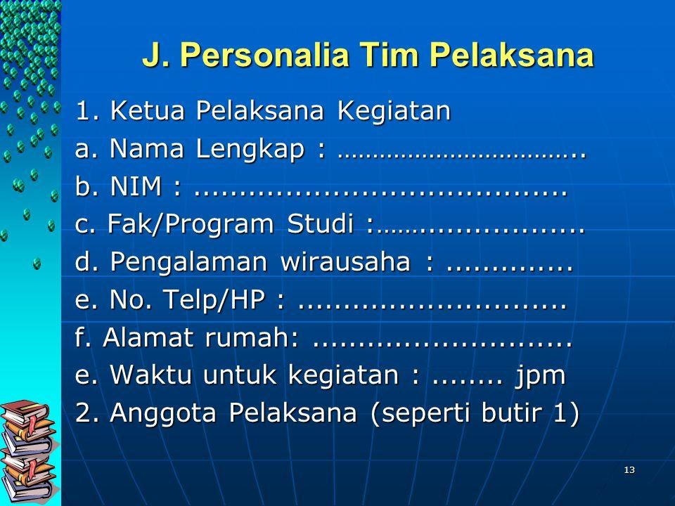 J. Personalia Tim Pelaksana