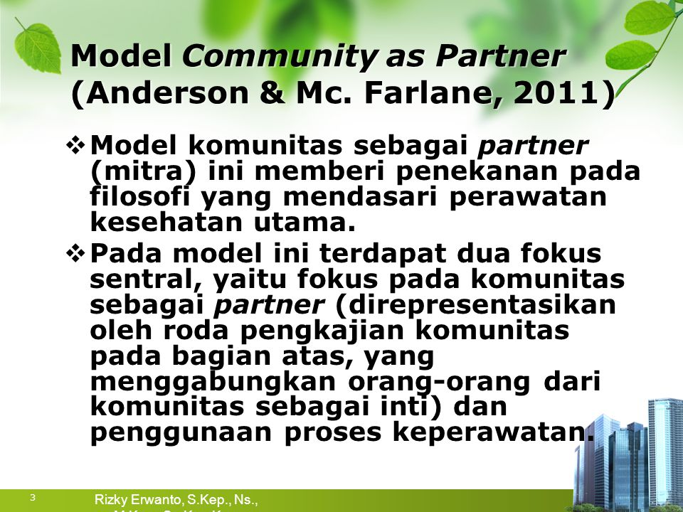 Model Community as Partner (Anderson & Mc. Farlane, 2011)