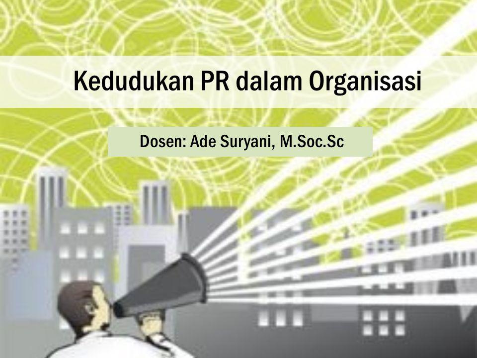 Kedudukan PR dalam Organisasi