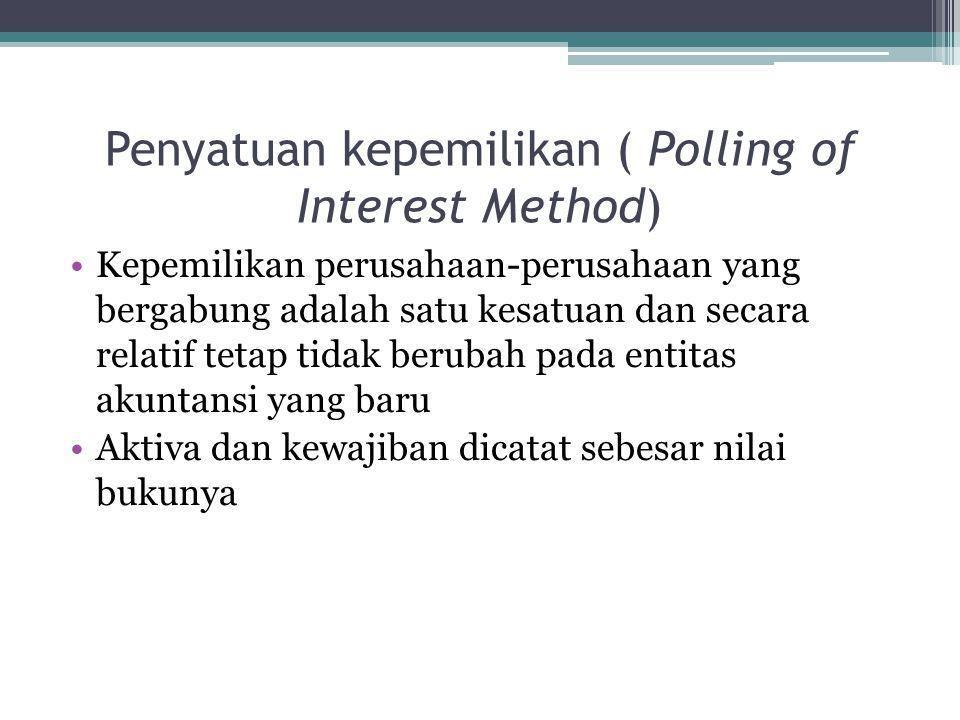 Penyatuan kepemilikan ( Polling of Interest Method)
