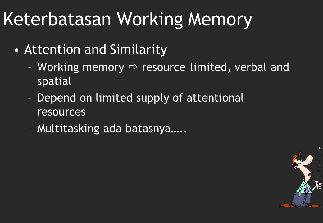 Keterbatasan Working Memory
