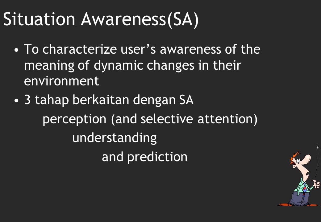 Situation Awareness(SA)