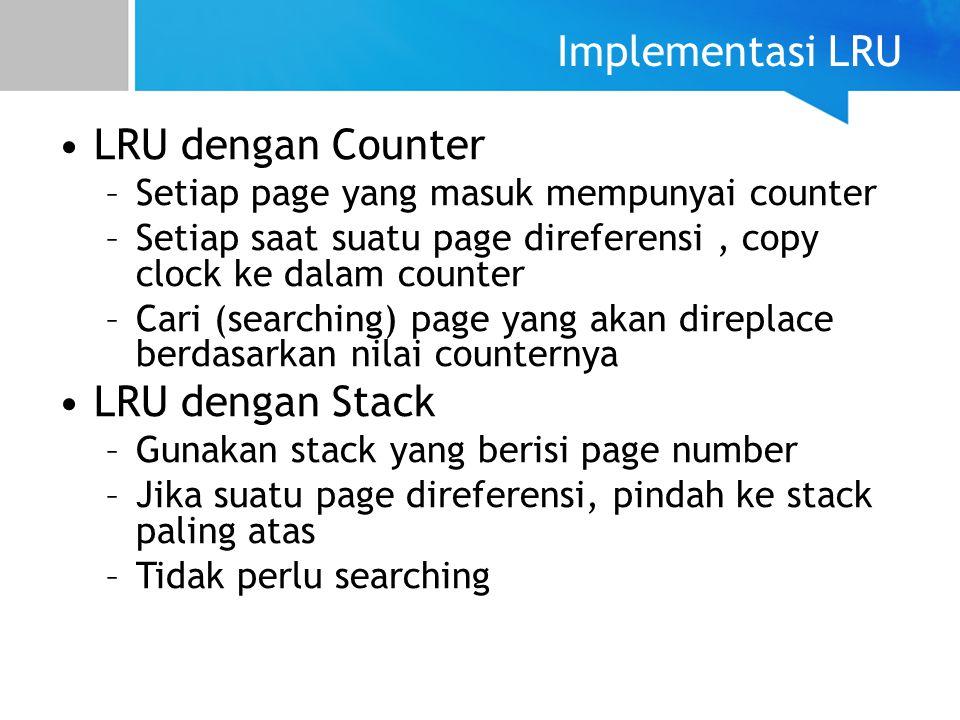 Implementasi LRU LRU dengan Counter LRU dengan Stack