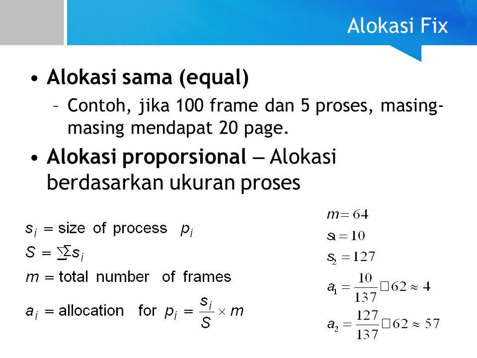 Alokasi proporsional – Alokasi berdasarkan ukuran proses