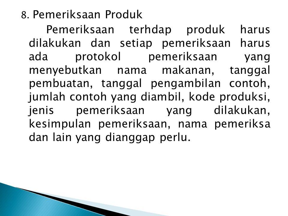 8. Pemeriksaan Produk