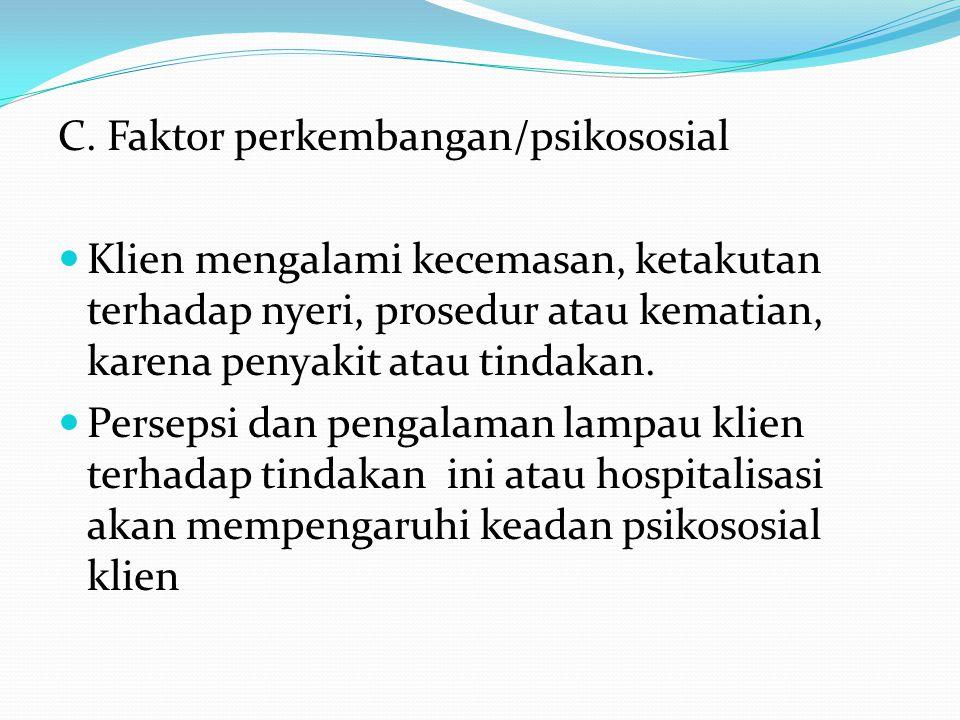 C. Faktor perkembangan/psikososial