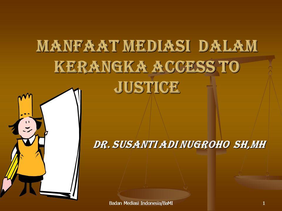 MANFAAT MEDIASI DALAM KERANGKA ACCESS TO JUSTICE