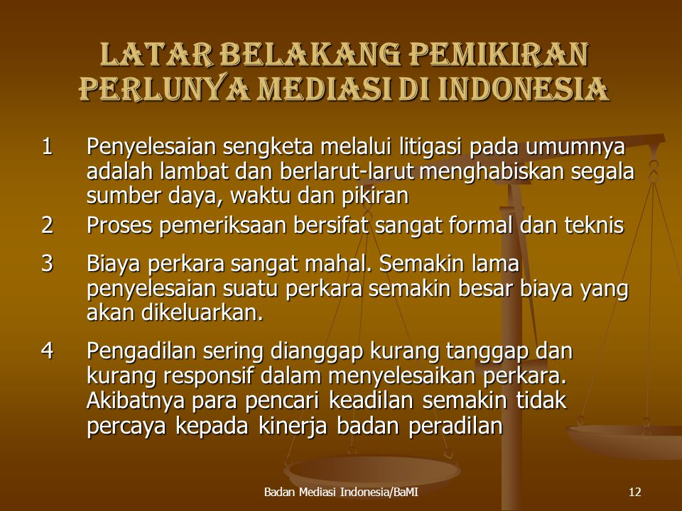 LATAR BELAKANG PEMIKIRAN PERLUNYA MEDIASI DI INDONESIA