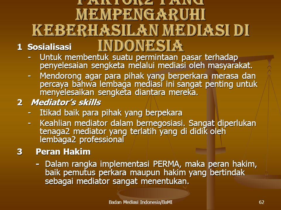 FAKTOR2 YANG MEMPENGARUHI KEBERHASILAN MEDIASI DI INDONESIA