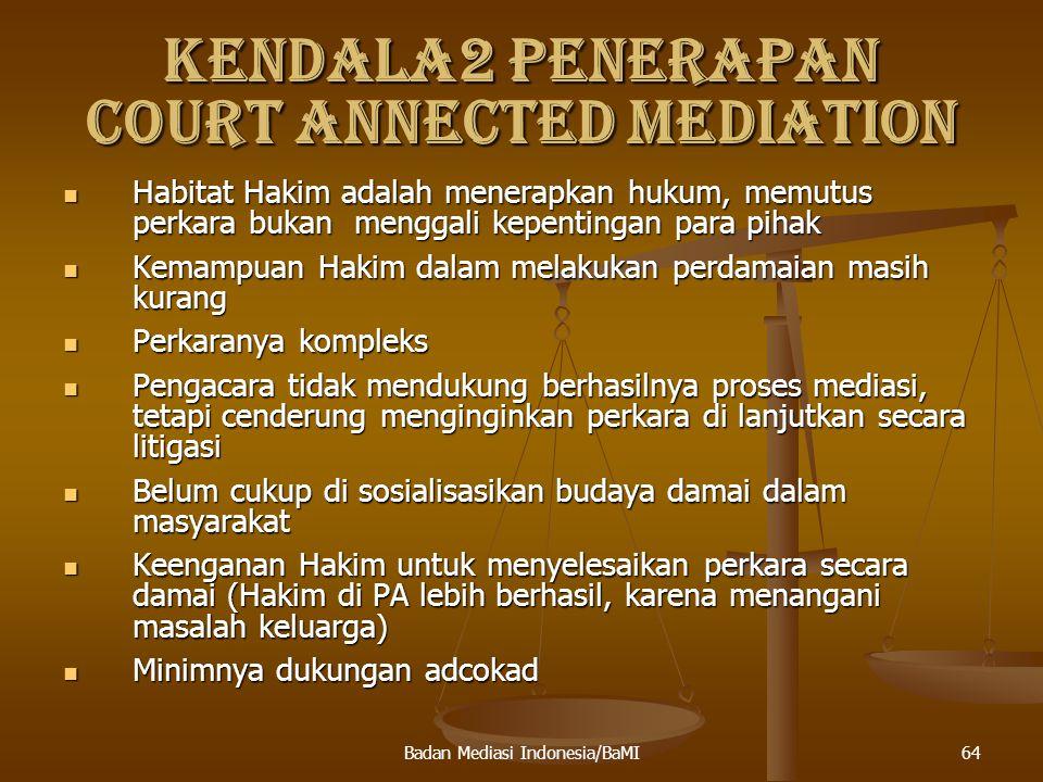 KENDALA2 PENERAPAN COURT ANNECTED MEDIATION