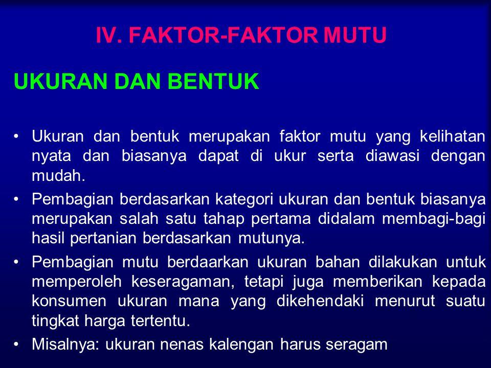 IV. FAKTOR-FAKTOR MUTU UKURAN DAN BENTUK