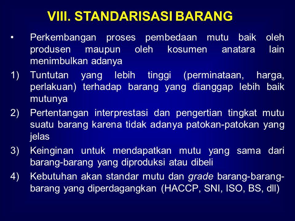VIII. STANDARISASI BARANG