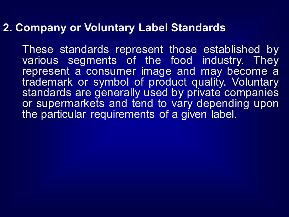2. Company or Voluntary Label Standards
