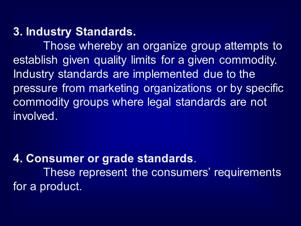 3. Industry Standards.
