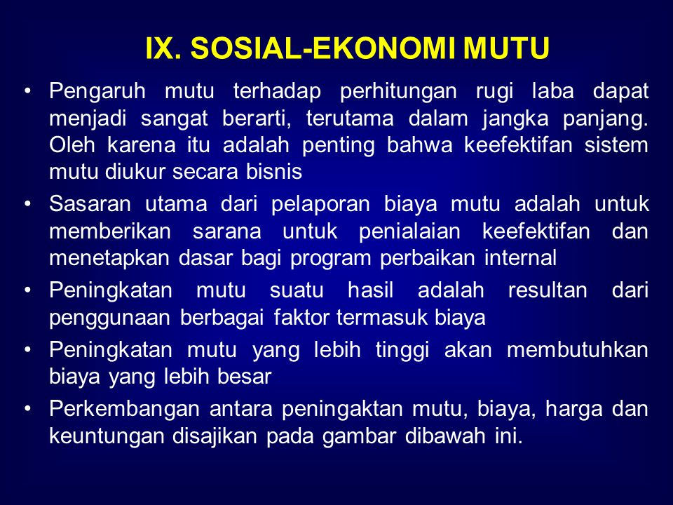 IX. SOSIAL-EKONOMI MUTU