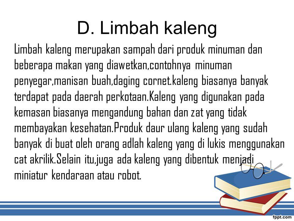 D. Limbah kaleng