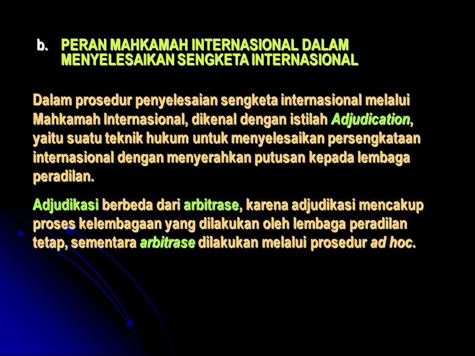 PERAN MAHKAMAH INTERNASIONAL DALAM MENYELESAIKAN SENGKETA INTERNASIONAL