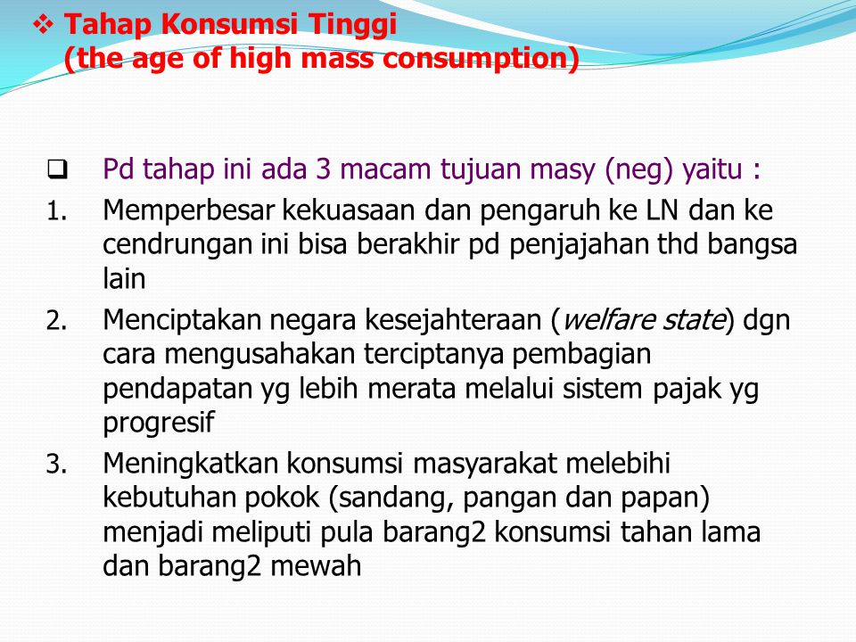 Tahap Konsumsi Tinggi (the age of high mass consumption)