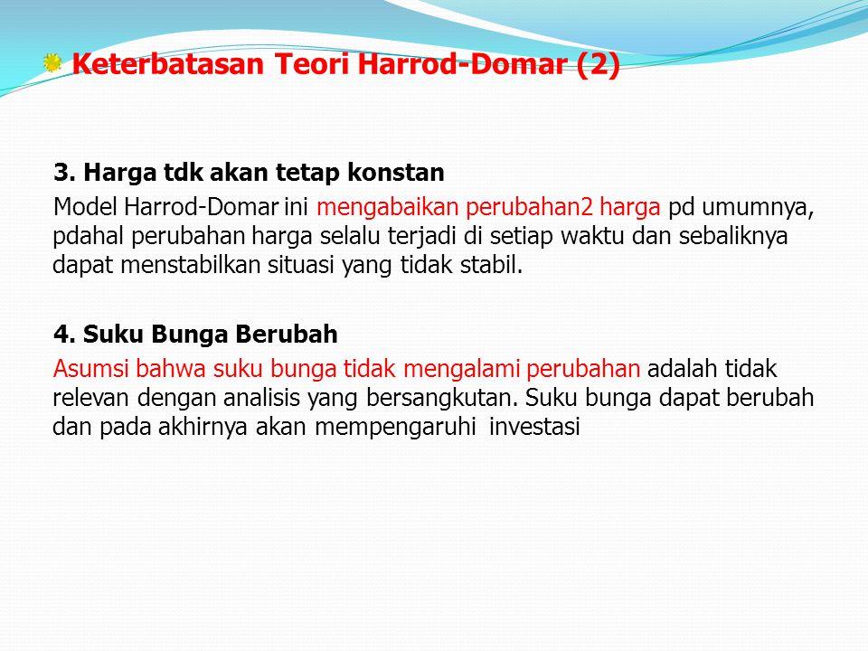 Keterbatasan Teori Harrod-Domar (2)