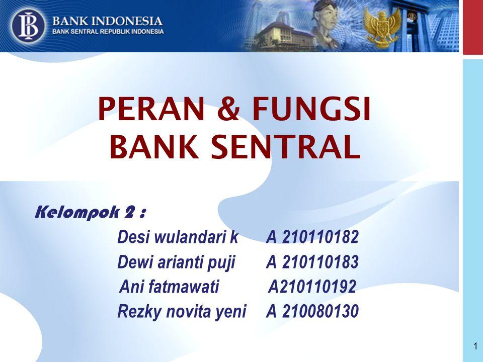 PERAN & FUNGSI BANK SENTRAL