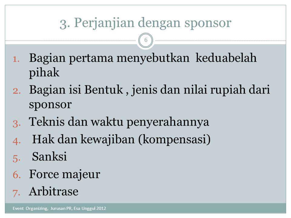 3. Perjanjian dengan sponsor