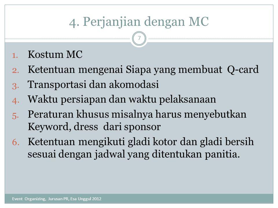 4. Perjanjian dengan MC Kostum MC