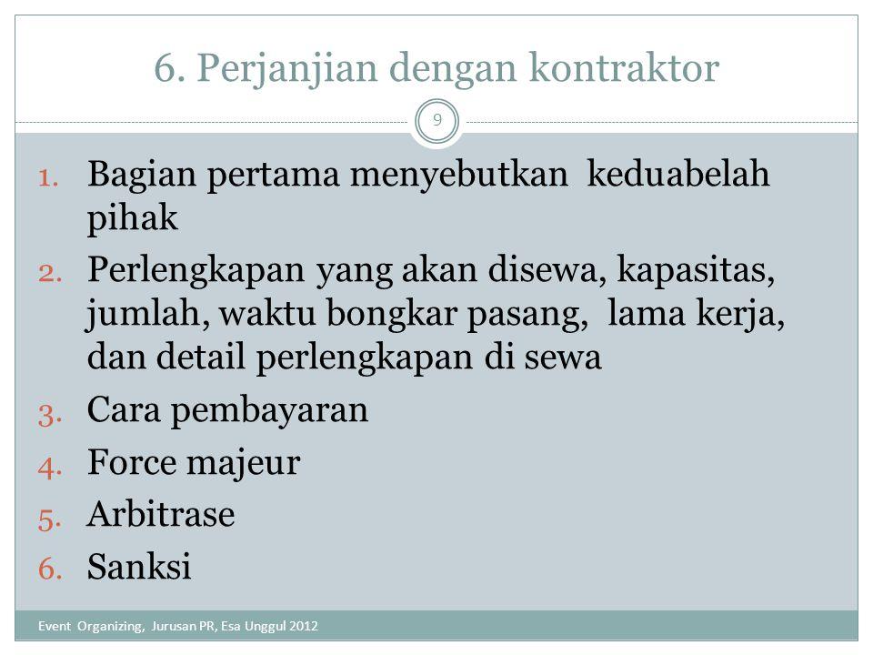 6. Perjanjian dengan kontraktor