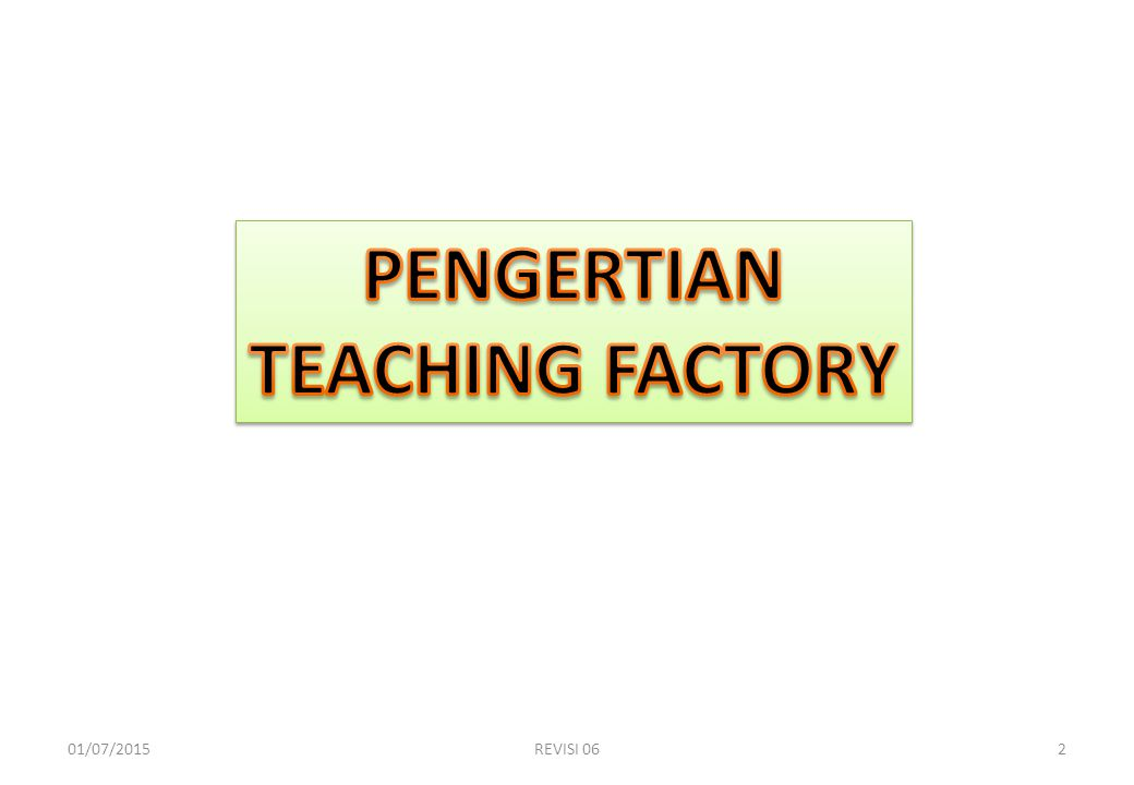 PENGERTIAN TEACHING FACTORY