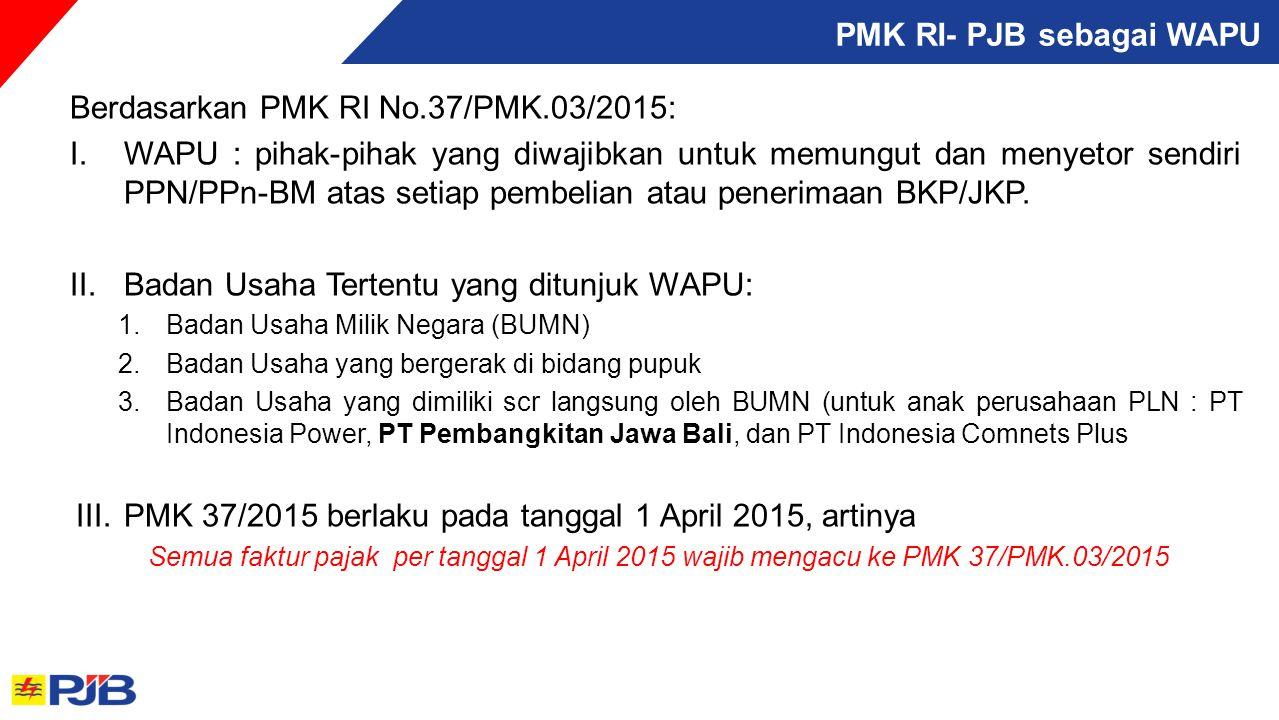 PMK RI- PJB sebagai WAPU