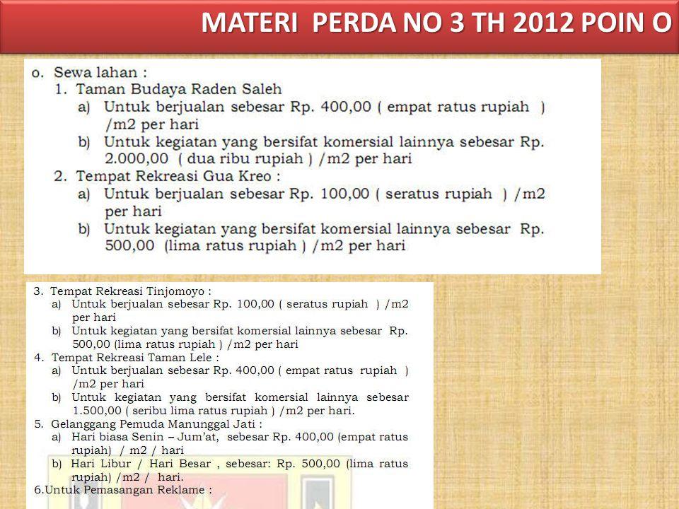 MATERI PERDA NO 3 TH 2012 POIN O
